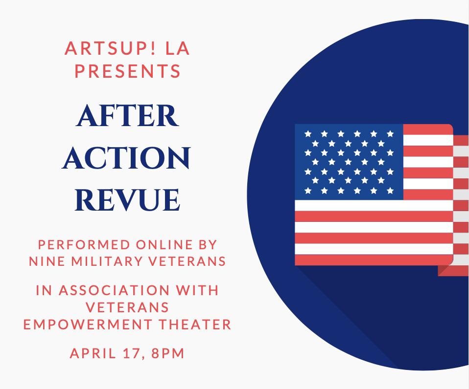 ArtsUp! LA presents 'After Action Revue' by Veterans Empowerment Theatre